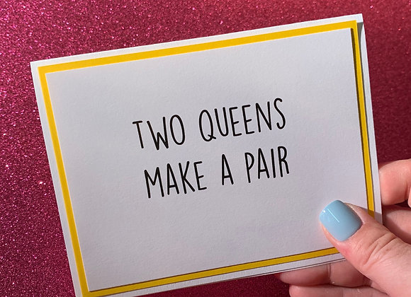 Two Queens Snarky Card