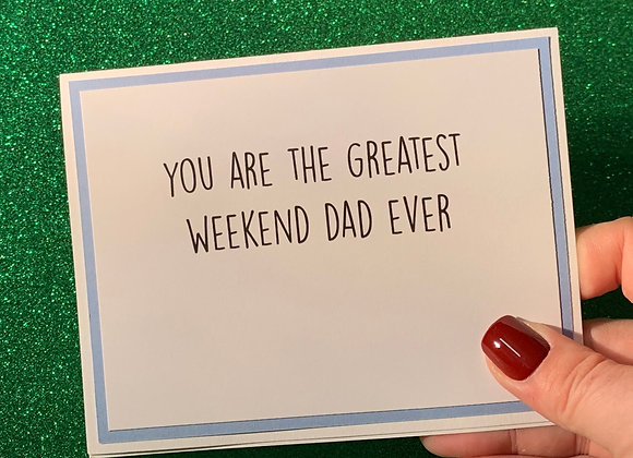 Weekend Dad Snarky Card