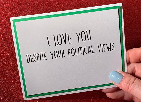 Political Views Snarky Card