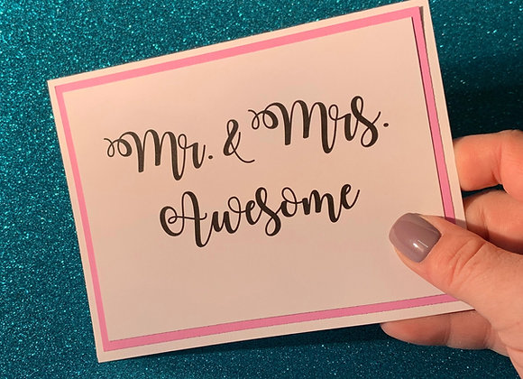 Mr. & Mrs. Awesome Snarky Card