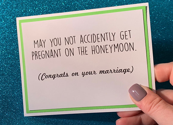 Pregnant On Honeymoon Snarky Card