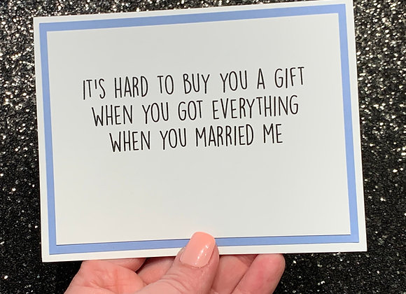 You Married Me Snarky Card