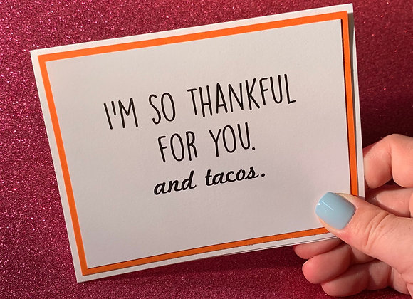 And Tacos Snarky Card