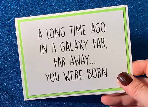 You Were Born Snarky Card