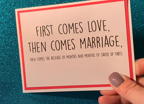 First Comes Love Snarky Card