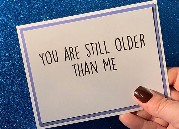 Still Older Snarky Card