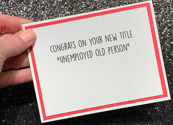 Unemployed Snarky Card