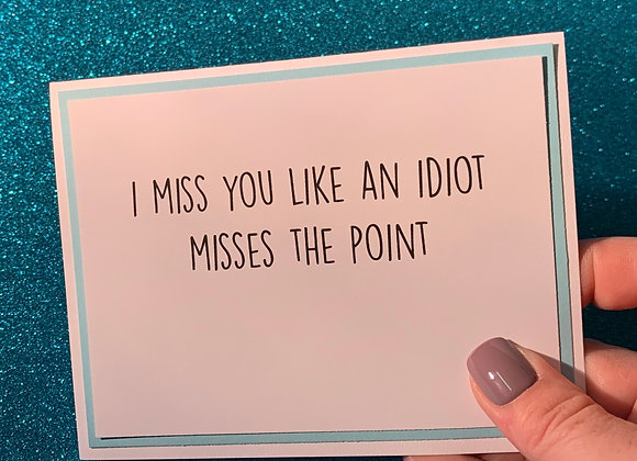 Misses The Point Snarky Card