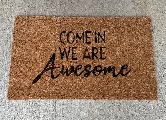 We Are Awesome Door Mat