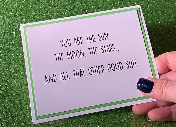 Good Shit Snarky Card
