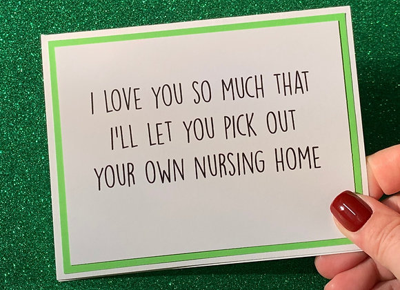 Pick Nursing Home Snarky Card