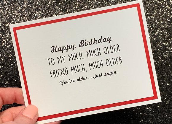 Older Friend Birthday Snarky Card