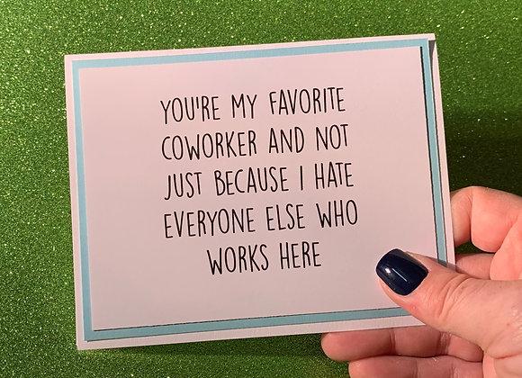 Favorite Coworker Snarky Card