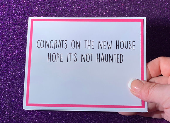 Not Haunted Snarky Card
