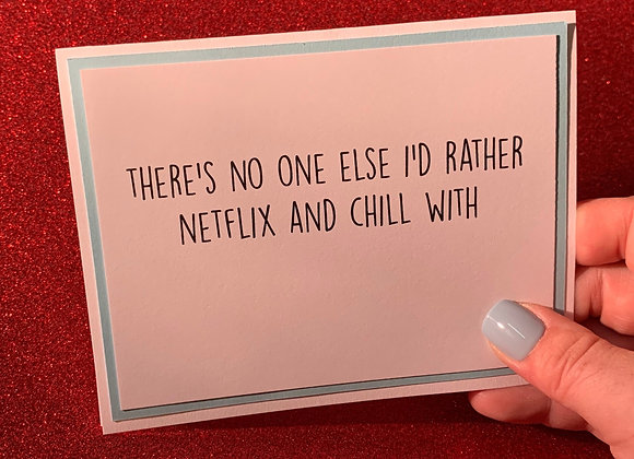 Netflix And Chill Snarky Card