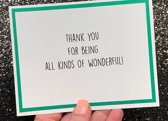 All Kinds Of Wonderful Snarky Card