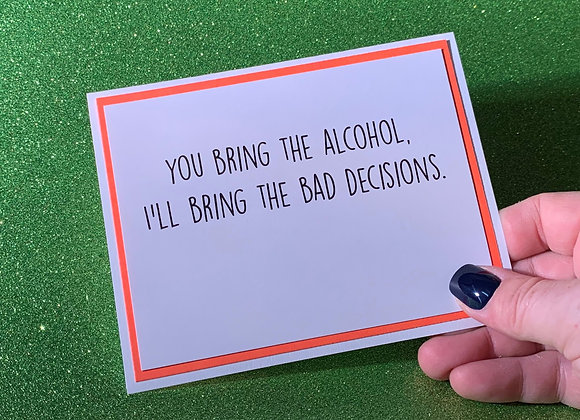 Bad Decisions Snarky Card