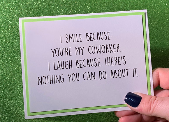 Smile Coworker Snarky Card