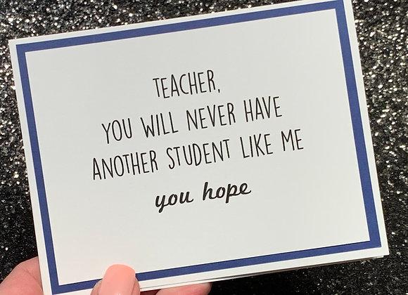 Student Like Me Snarky Card