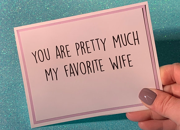 Favorite Wife Snarky Card
