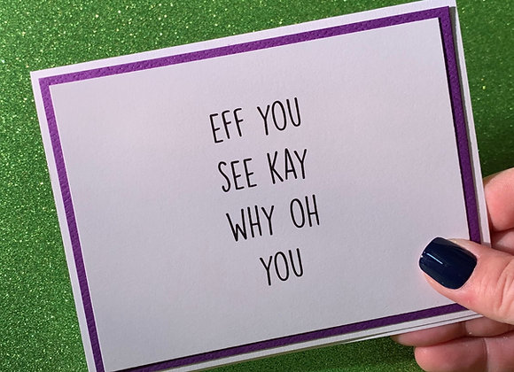Eff You Snarky Card