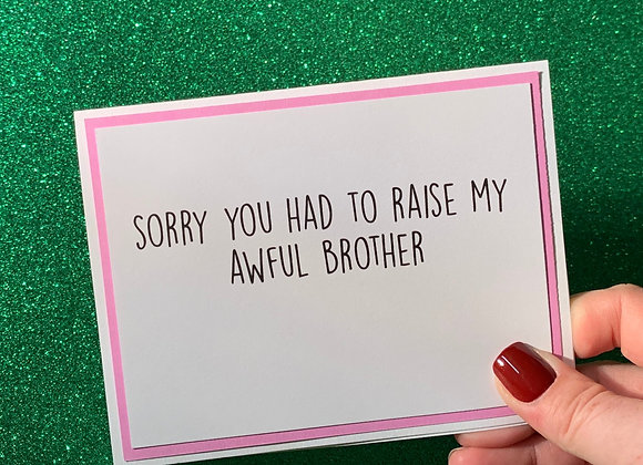 Awful Brother Snarky Card