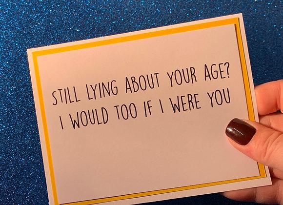 Still Lying Snarky Card