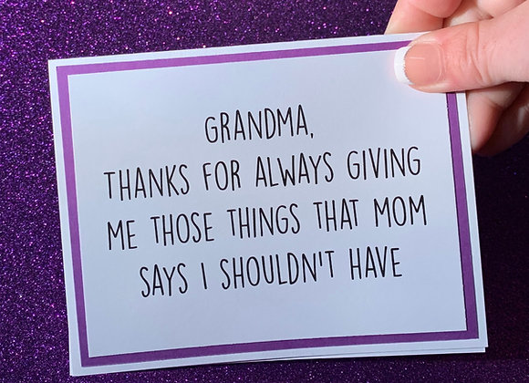 Thanks Grandma Snarky Card