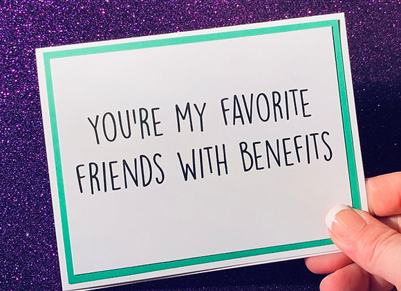 Friends With Benefits Snarky Card