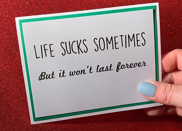 Life Sucks Snarky Card