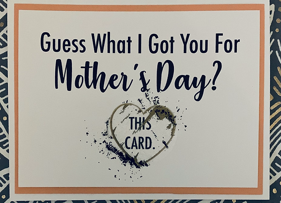 This Card Mother's Day Scratch Off Snarky Card