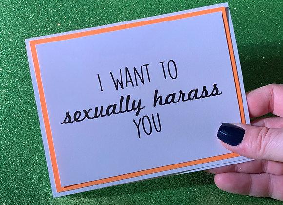 Sexually Harass Snarky Card