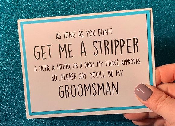Get Me A Stripper Snarky Card