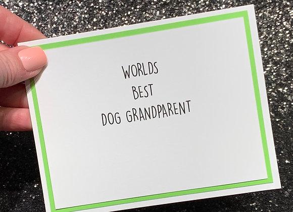 Dog Grandparent Snarky Card