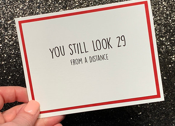 Still Look 29 Birthday Snarky Card