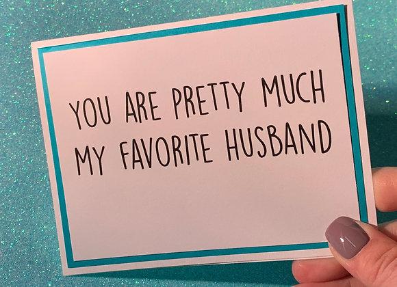 Favorite Husband Snarky Card