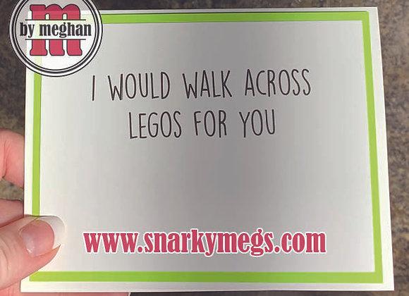 Walk Across LEGOs Snarky Card