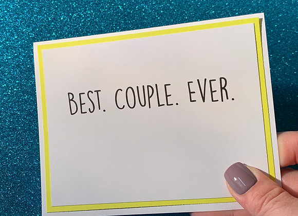 Best Couple Ever Snarky Card