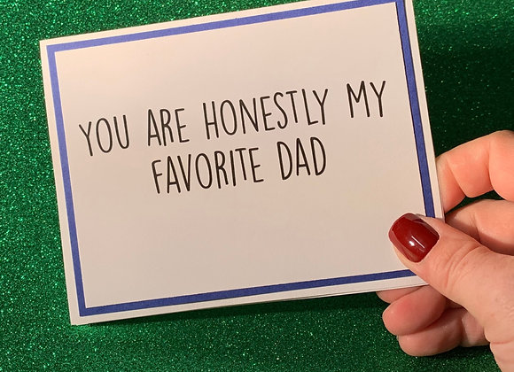 Honestly Dad Snarky Card