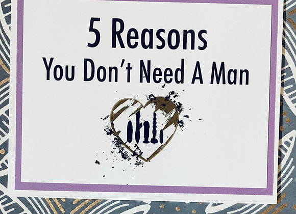 Galentine's Need A Man Scratch Off Snarky Card