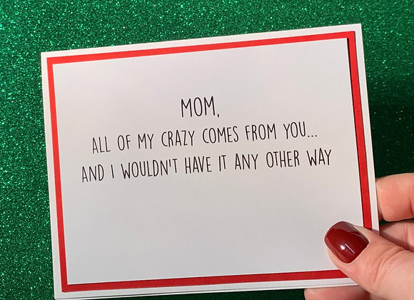 Crazy From You Snarky Card