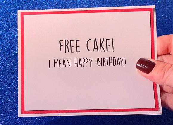 Free Cake Snarky Card