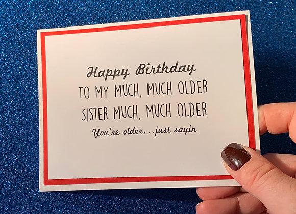 Older Sister Snarky Card