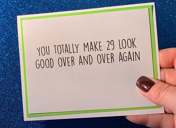 29 Over Again Snarky Card