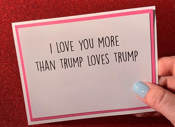 Trump Loves Trump Snarky Card