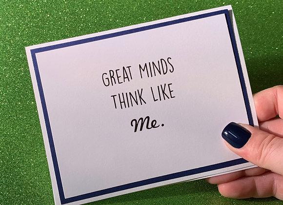 Great Minds Snarky Card