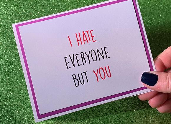 I Hate Everyone Snarky Card