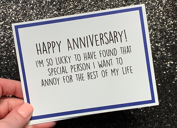 Annoy For Life Snarky Card