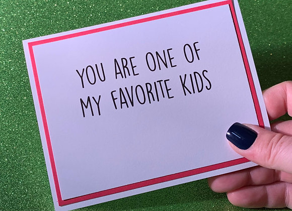 Favorite Kids Snarky Card