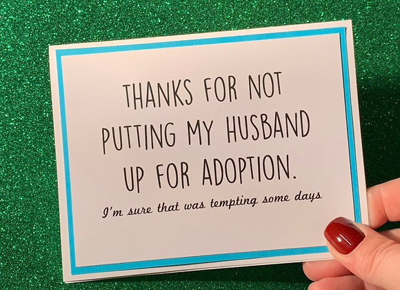 Husband For Adoption Snarky Card